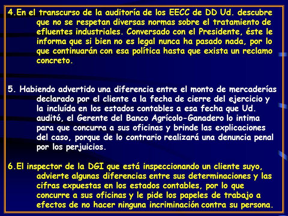 4.En el transcurso de la auditoría de los EECC de DD Ud.
