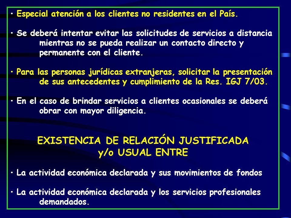 Especial atención a los clientes no residentes en el País.