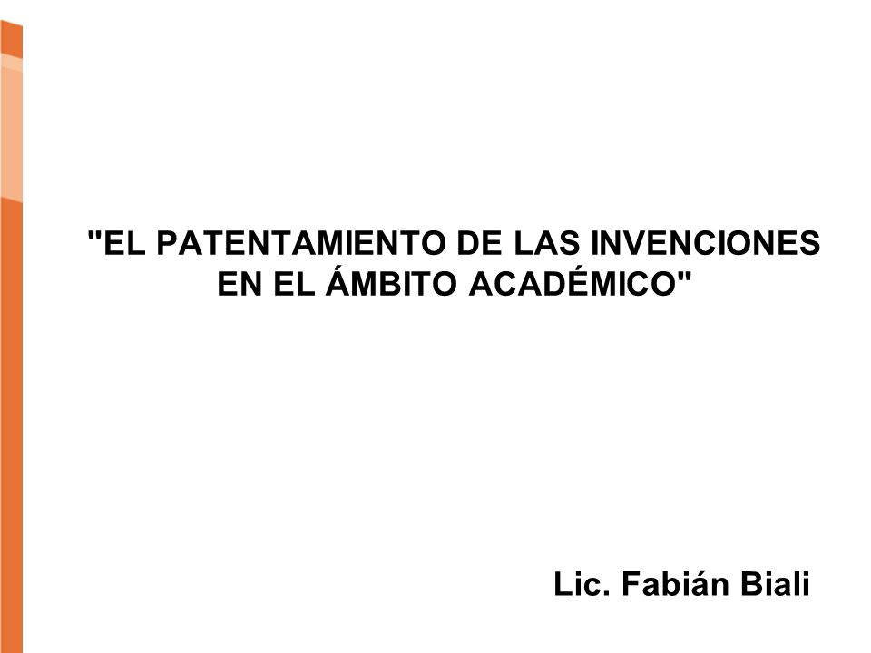 Una patente es un contrato que establece el inventor de un objeto con el gobierno de un determinado país.