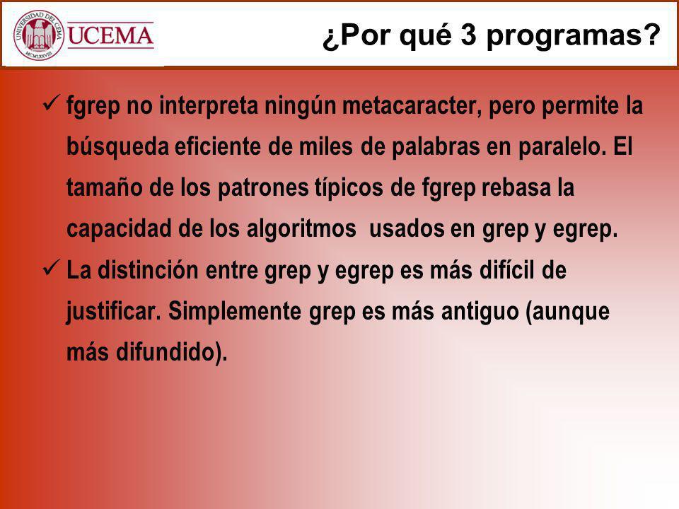 ¿Por qué 3 programas? fgrep no interpreta ningún metacaracter, pero permite la búsqueda eficiente de miles de palabras en paralelo. El tamaño de los p