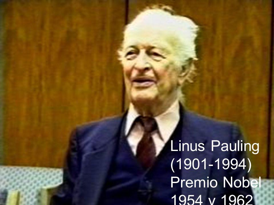 Linus Pauling (1901-1994) Premio Nobel 1954 y 1962