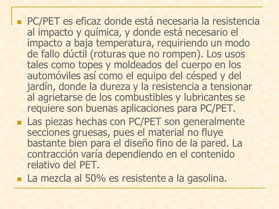 PC/PET es eficaz donde está necesaria la resistencia al impacto y química, y donde está necesario el impacto a baja temperatura, requiriendo un modo de fallo dúctil (roturas que no rompen).