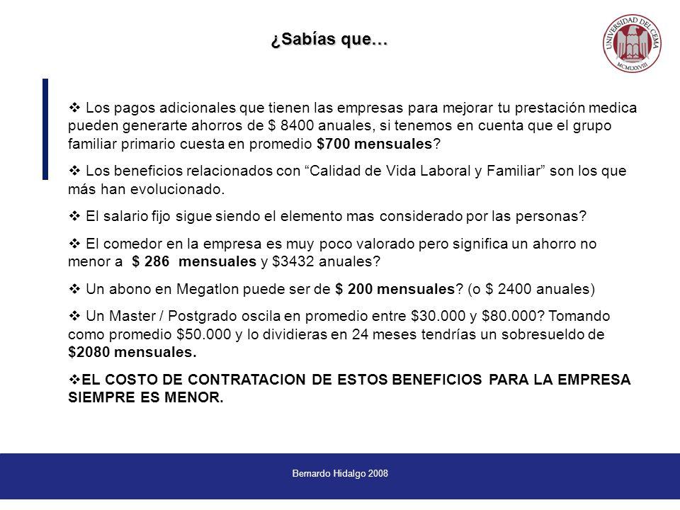 Bernardo Hidalgo 2008 Los pagos adicionales que tienen las empresas para mejorar tu prestación medica pueden generarte ahorros de $ 8400 anuales, si tenemos en cuenta que el grupo familiar primario cuesta en promedio $700 mensuales.
