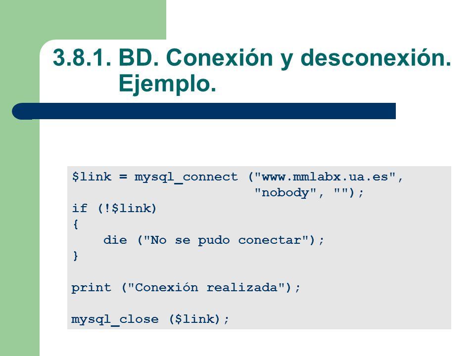3.8.1.BD. Conexión y desconexión. Ejemplo.