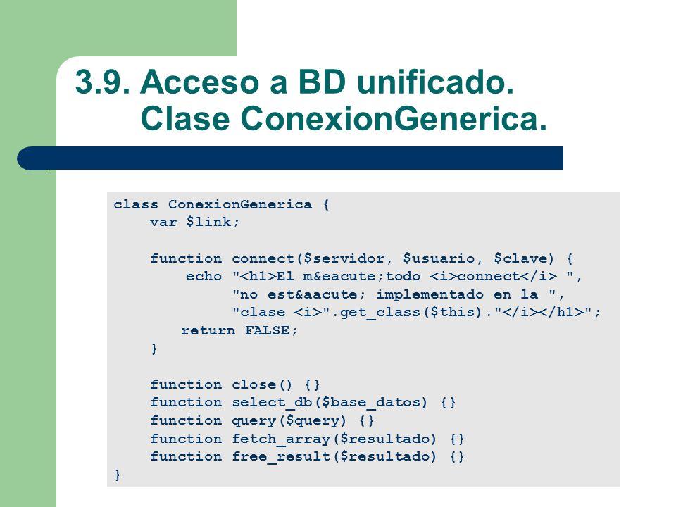 3.9.Acceso a BD unificado. Clase ConexionGenerica.
