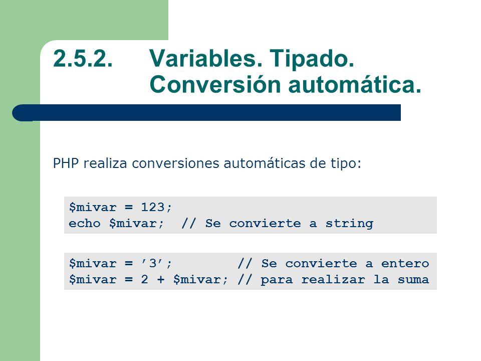 2.5.2.Variables.Tipado. Conversión automática.