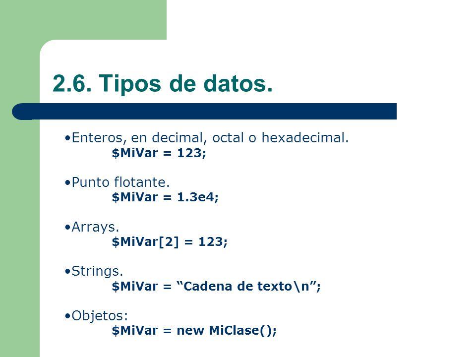 2.6.Tipos de datos. Enteros, en decimal, octal o hexadecimal.