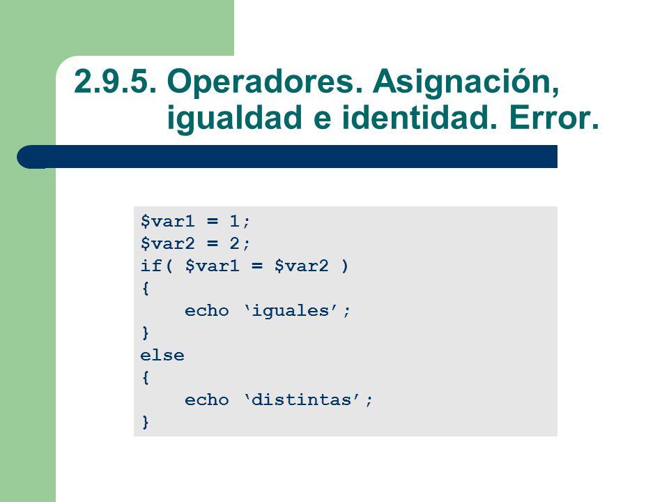2.9.5.Operadores. Asignación, igualdad e identidad.