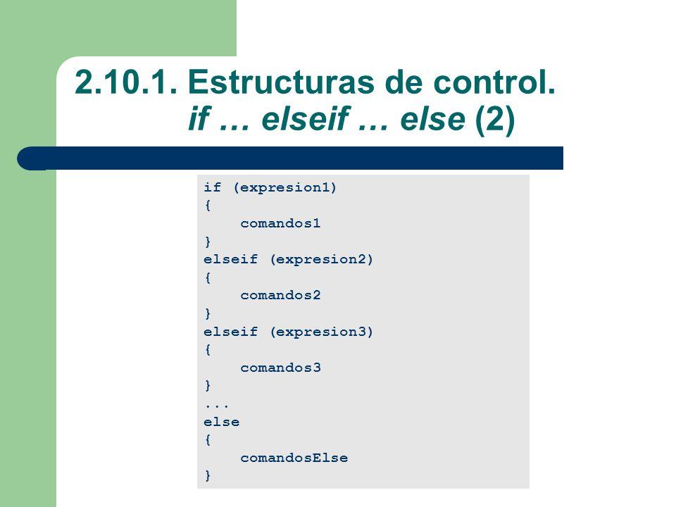 2.10.1.Estructuras de control.
