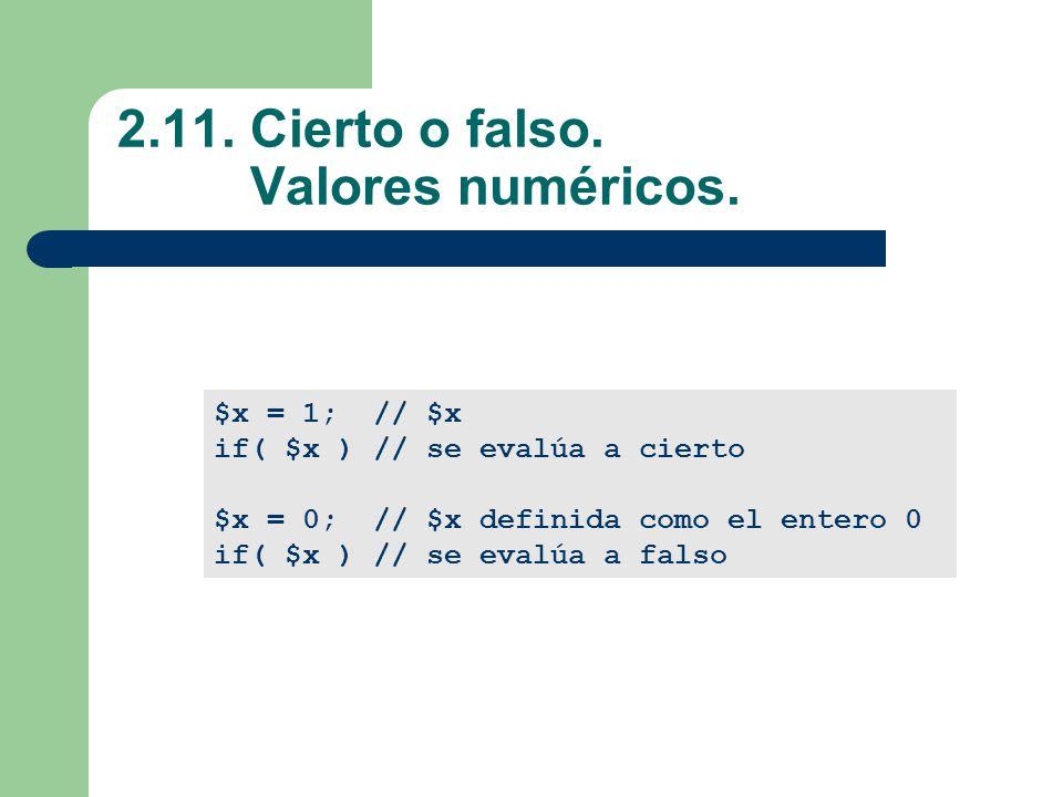 2.11.Cierto o falso. Valores numéricos.