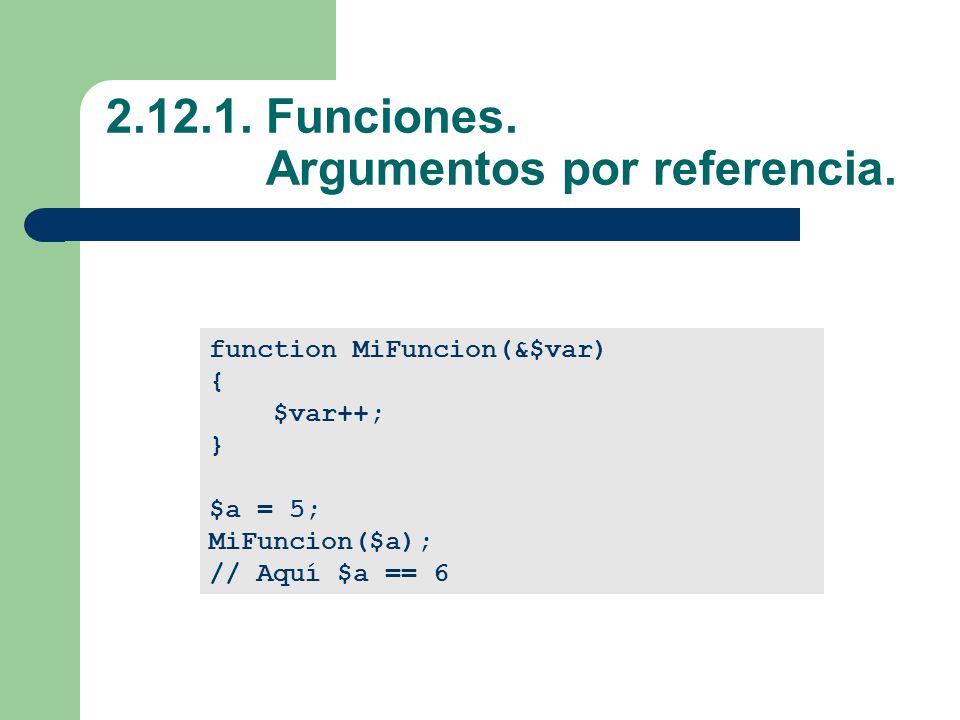 2.12.1.Funciones. Argumentos por referencia.
