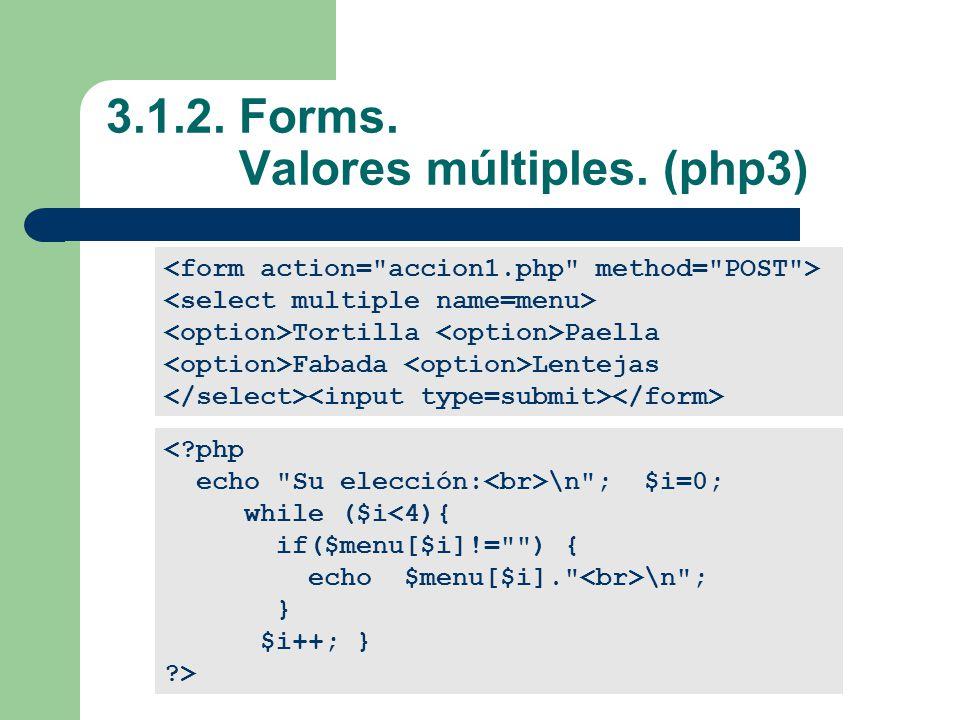 3.1.2.Forms. Valores múltiples.