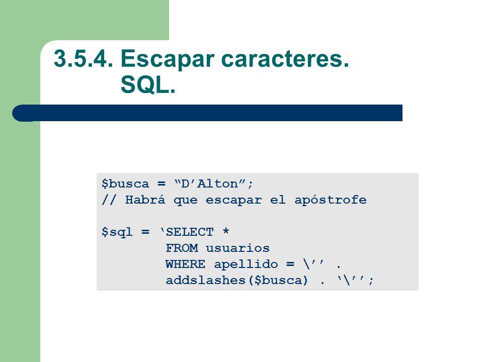 3.5.4.Escapar caracteres. SQL.