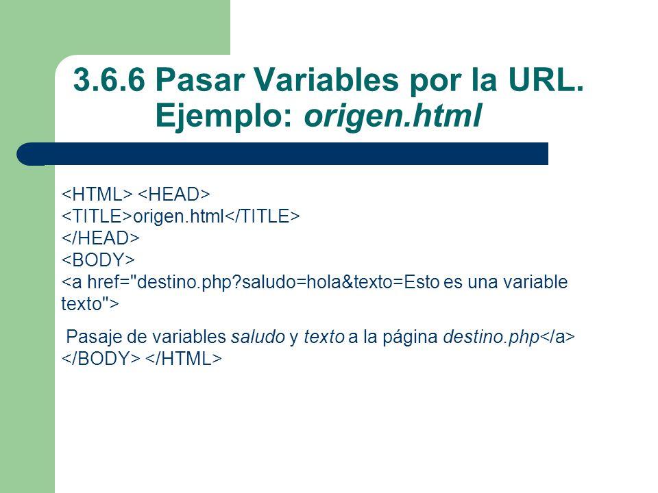 3.6.6 Pasar Variables por la URL.