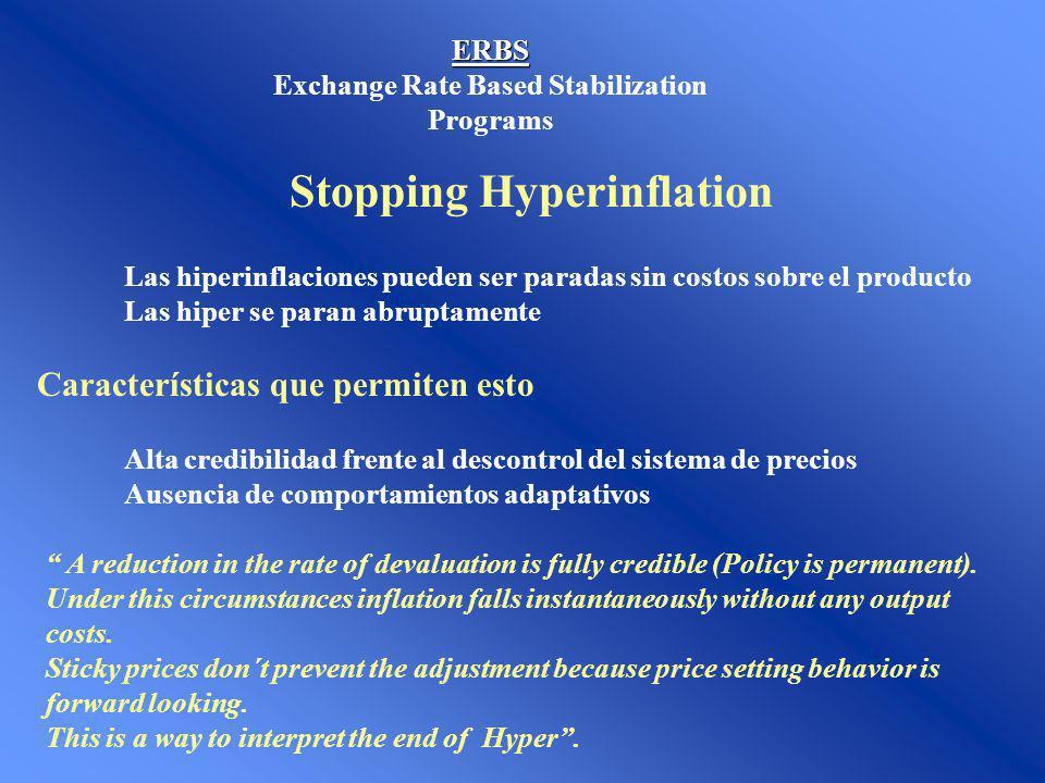 ERBS Stopping Hyperinflation Las hiperinflaciones pueden ser paradas sin costos sobre el producto Las hiper se paran abruptamente Características que
