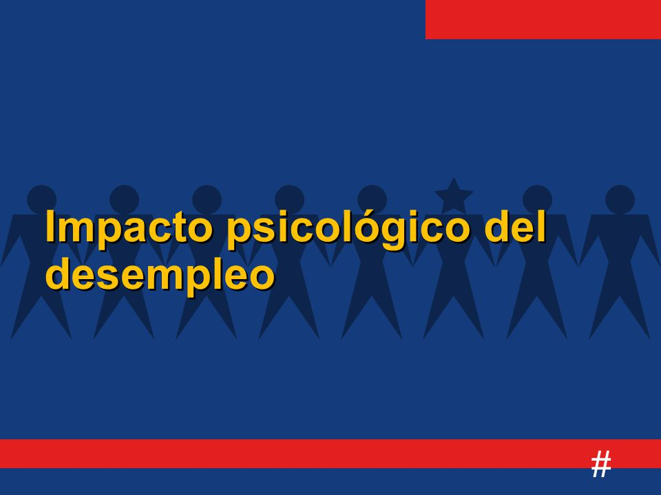 # Impacto psicológico del desempleo