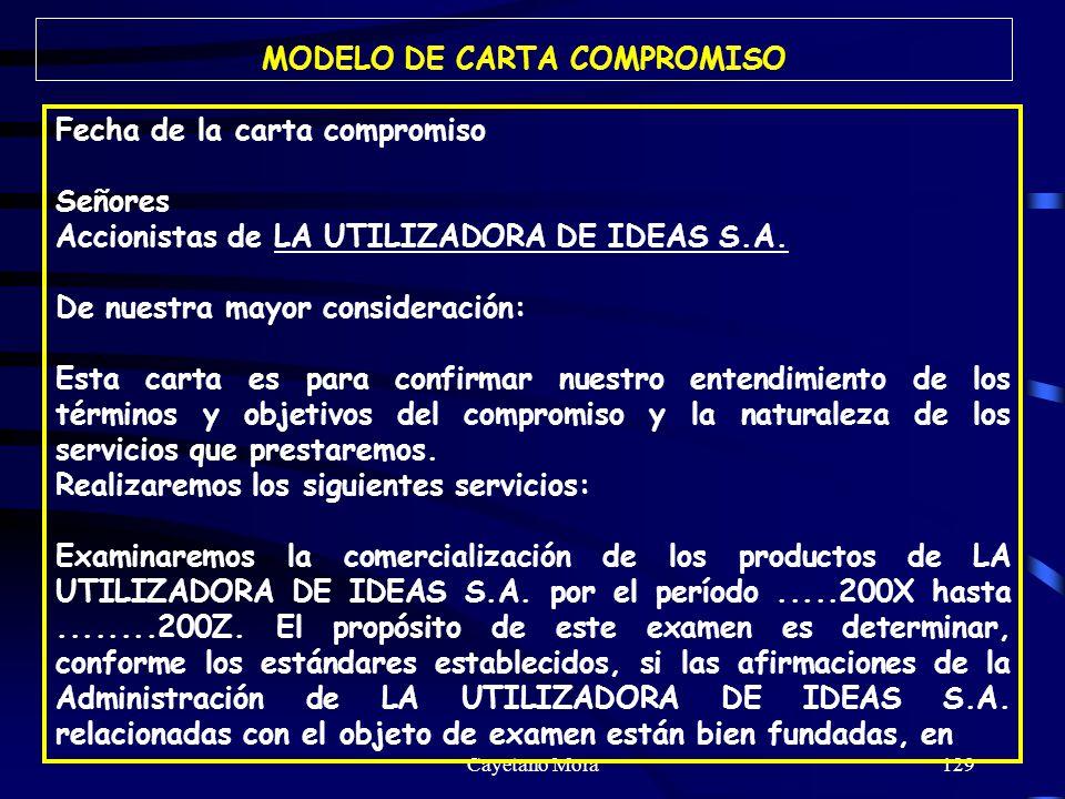 Cayetano Mora129 Fecha de la carta compromiso Señores Accionistas de LA UTILIZADORA DE IDEAS S.A.