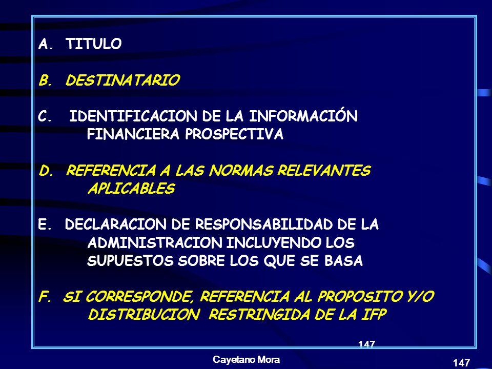Cayetano Mora 147 A.TITULO B. DESTINATARIO C.