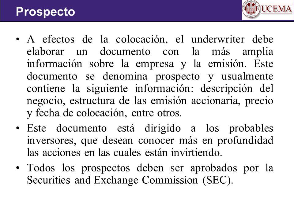A efectos de la colocación, el underwriter debe elaborar un documento con la más amplia información sobre la empresa y la emisión.