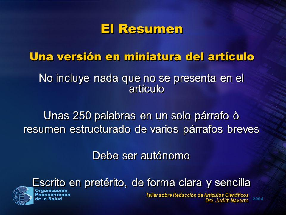 2004 Organización Panamericana de la Salud El Resumen Una versión en miniatura del artículo No incluye nada que no se presenta en el artículo Unas 250