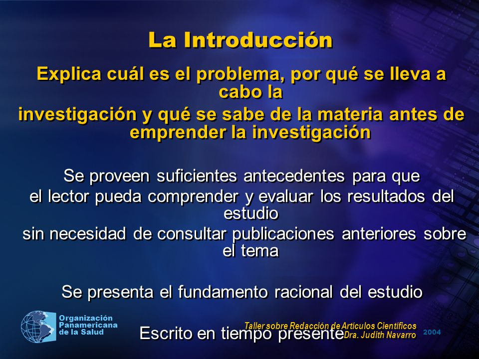2004 Organización Panamericana de la Salud La Introducción Explica cuál es el problema, por qué se lleva a cabo la investigación y qué se sabe de la m