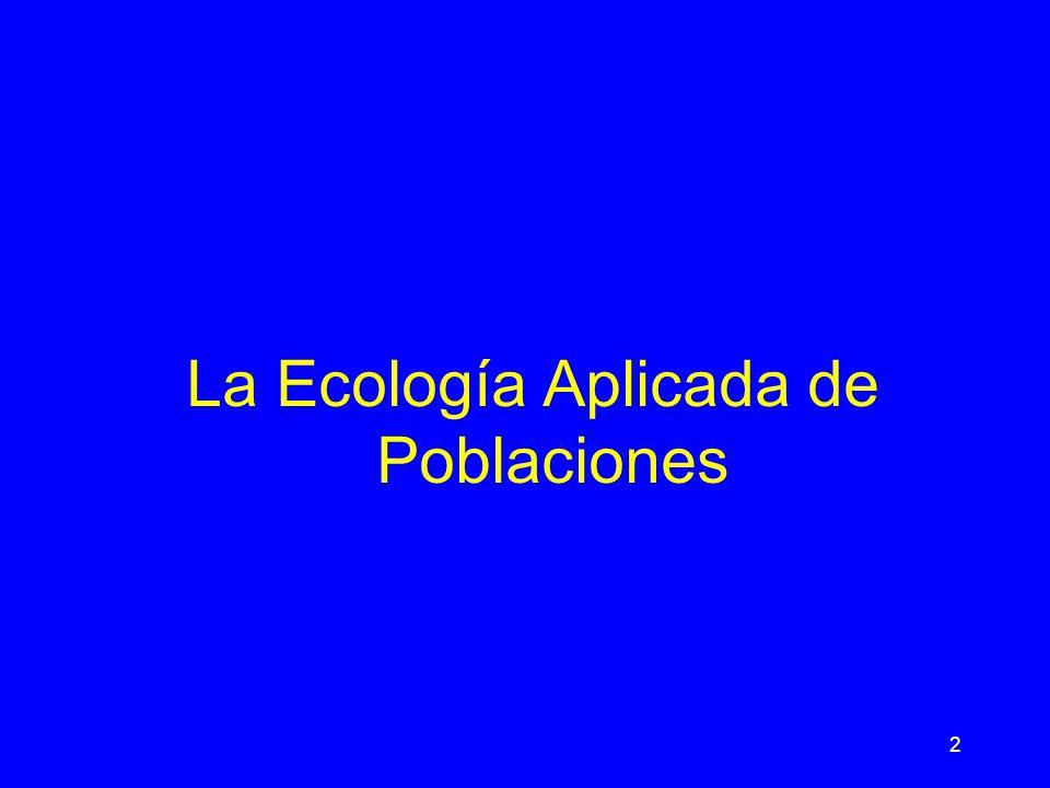 2 La Ecología Aplicada de Poblaciones