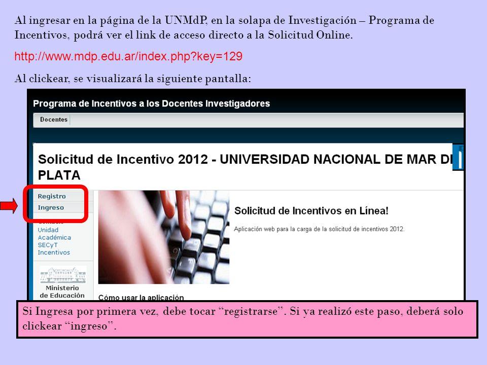 Aquí Usted deberá declarar los cursos de grado y posgrado que dicta o dictó durante el 2012.