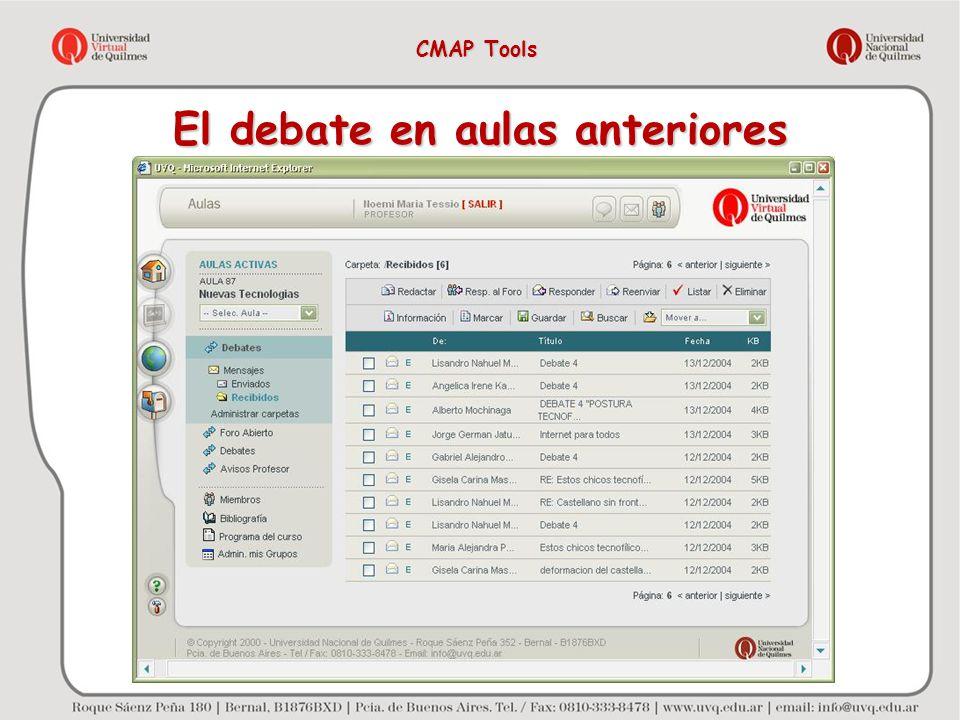 El debate en aulas anteriores CMAP Tools