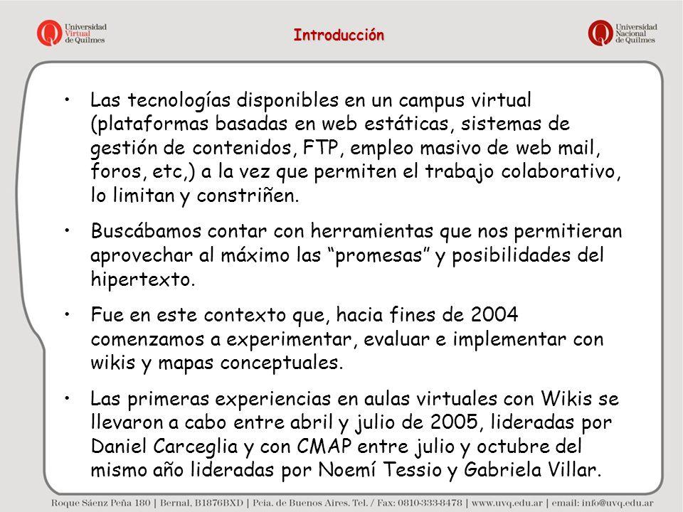 Las tecnologías disponibles en un campus virtual (plataformas basadas en web estáticas, sistemas de gestión de contenidos, FTP, empleo masivo de web m