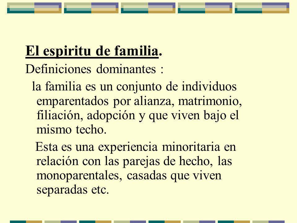 El espiritu de familia.