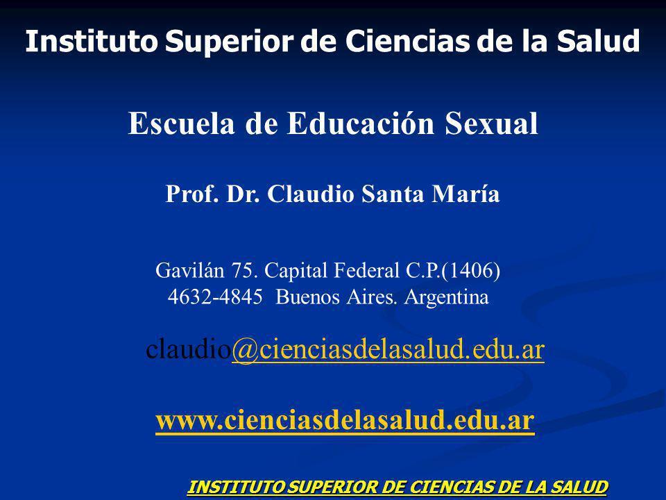 Instituto Superior de Ciencias de la Salud Escuela de Educación Sexual Prof.