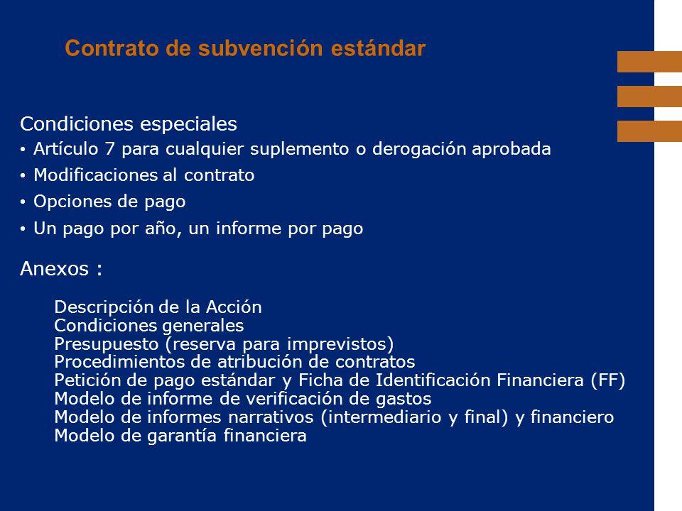 EuropeAid Contrato de subvención estándar Condiciones especiales Artículo 7 para cualquier suplemento o derogación aprobada Modificaciones al contrato