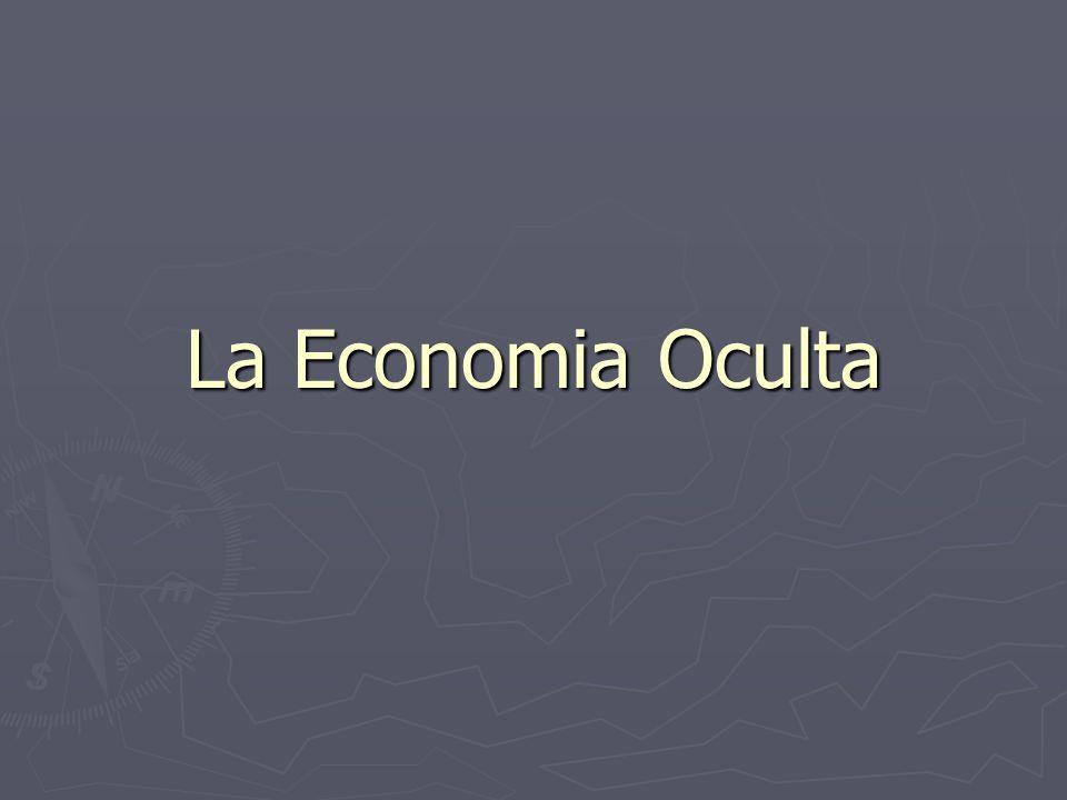 La Economia Oculta