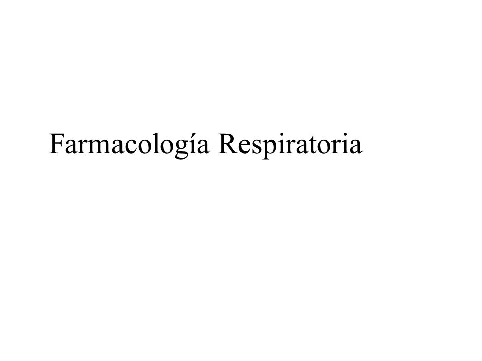 SÍNTOMAS RESPIRATORIOS Broncoespasmo Secreciones Edema Infecciones (bronquitis, neumonía) Rinitis Distrés pediátrico respiratorio FÁRMACOS PRINCIPALES Gases Broncodilatadores Mucolíticos Antiinflamatorios Antitusivos/Expectorantes