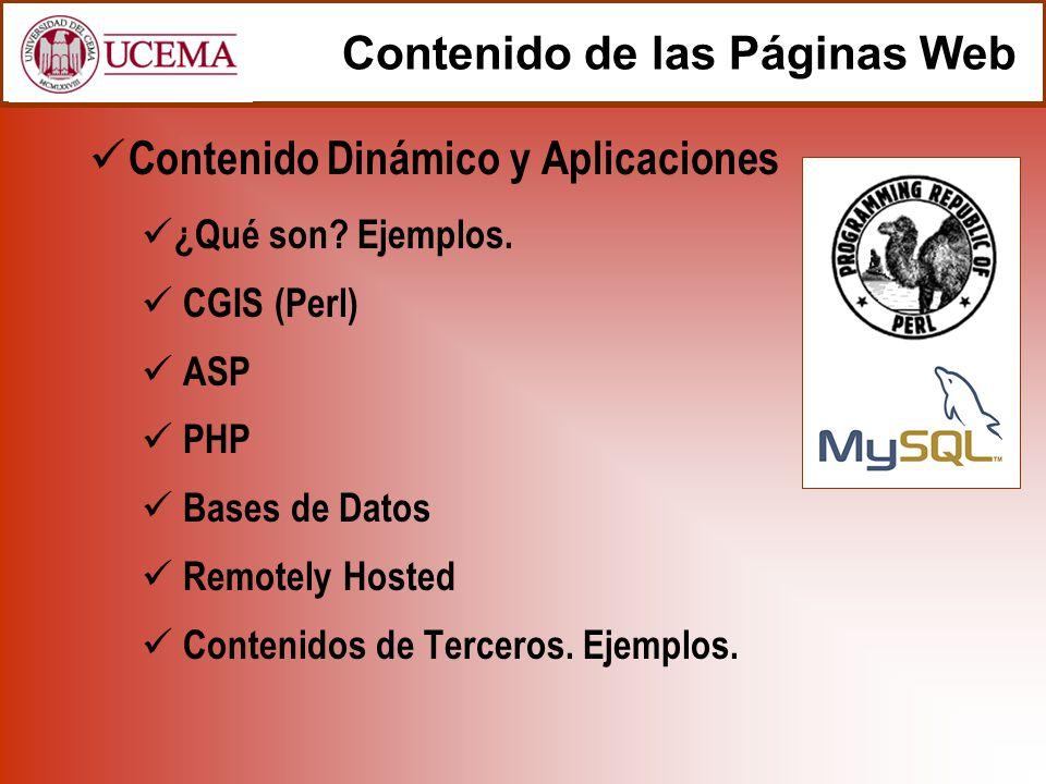Contenido de las Páginas Web Contenido Dinámico y Aplicaciones ¿Qué son.