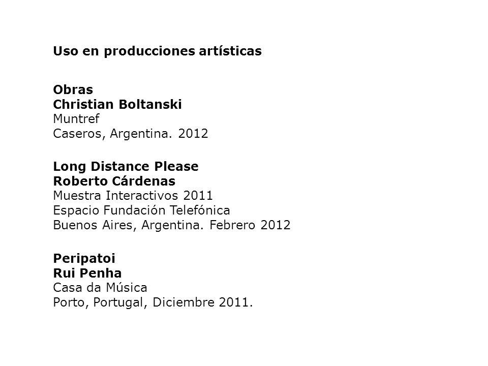 Obras Christian Boltanski Muntref Caseros, Argentina. 2012 Uso en producciones artísticas Long Distance Please Roberto Cárdenas Muestra Interactivos 2