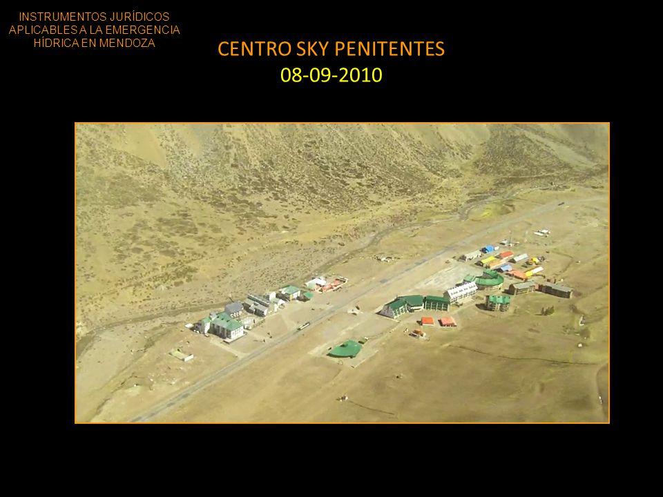 CENTRO SKY PENITENTES 08-09-2010 INSTRUMENTOS JURÍDICOS APLICABLES A LA EMERGENCIA HÍDRICA EN MENDOZA