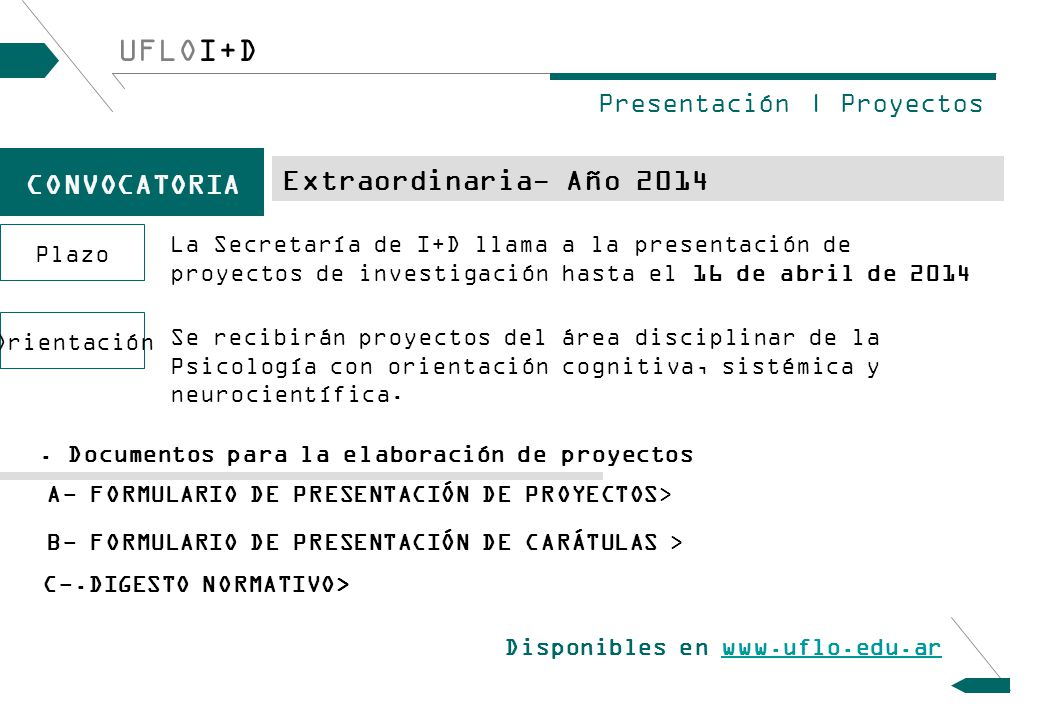 UFLOI+D CONVOCATORIA Extraordinaria- Año 2014 Presentación | Proyectos Plazo.