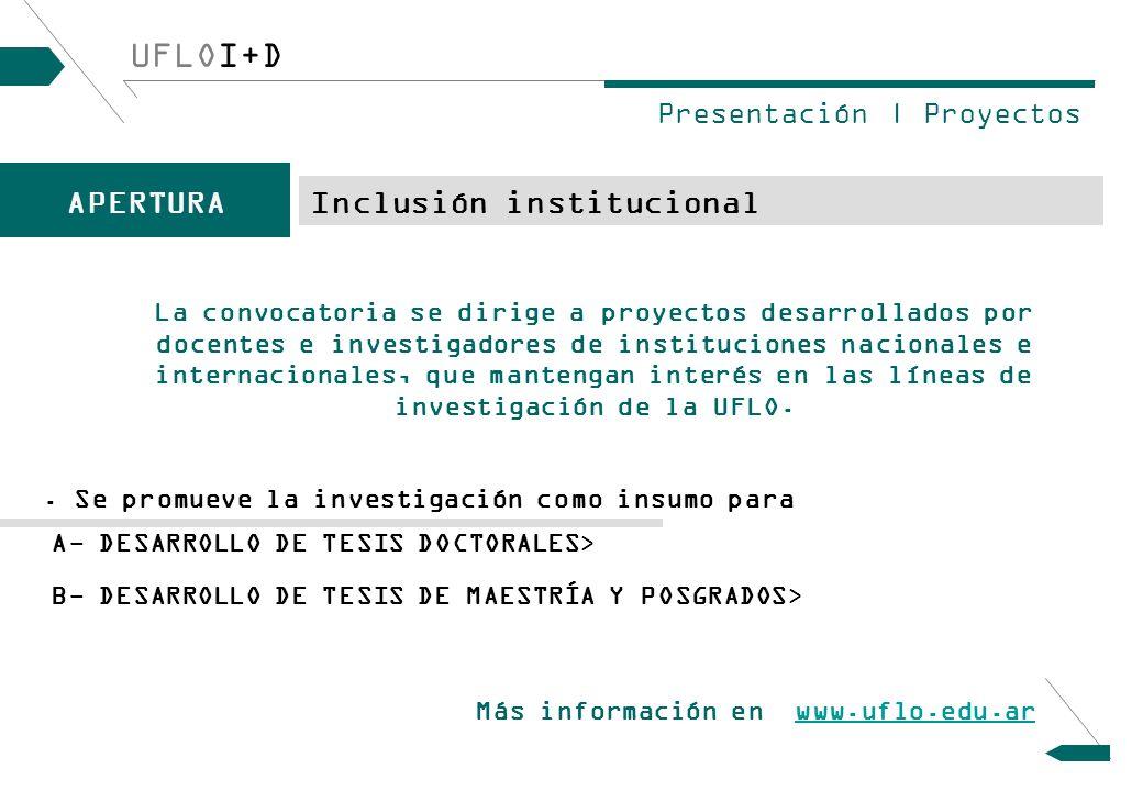 UFLOI+D APERTURA Inclusión institucional Presentación | Proyectos.