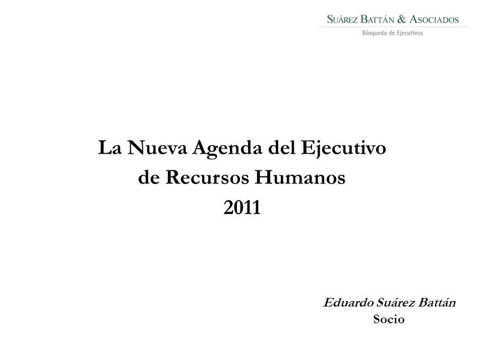 Eduardo Suárez Battán Socio La Nueva Agenda del Ejecutivo de Recursos Humanos 2011