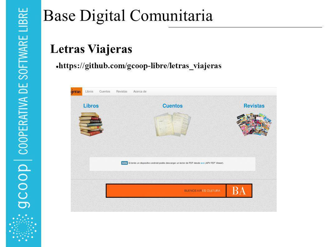Base Digital Comunitaria Letras Viajeras https://github.com/gcoop-libre/letras_viajeras