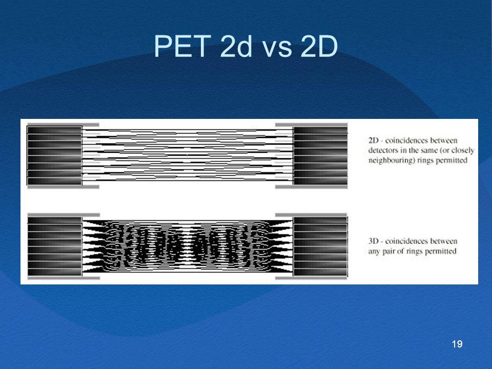 19 PET 2d vs 2D