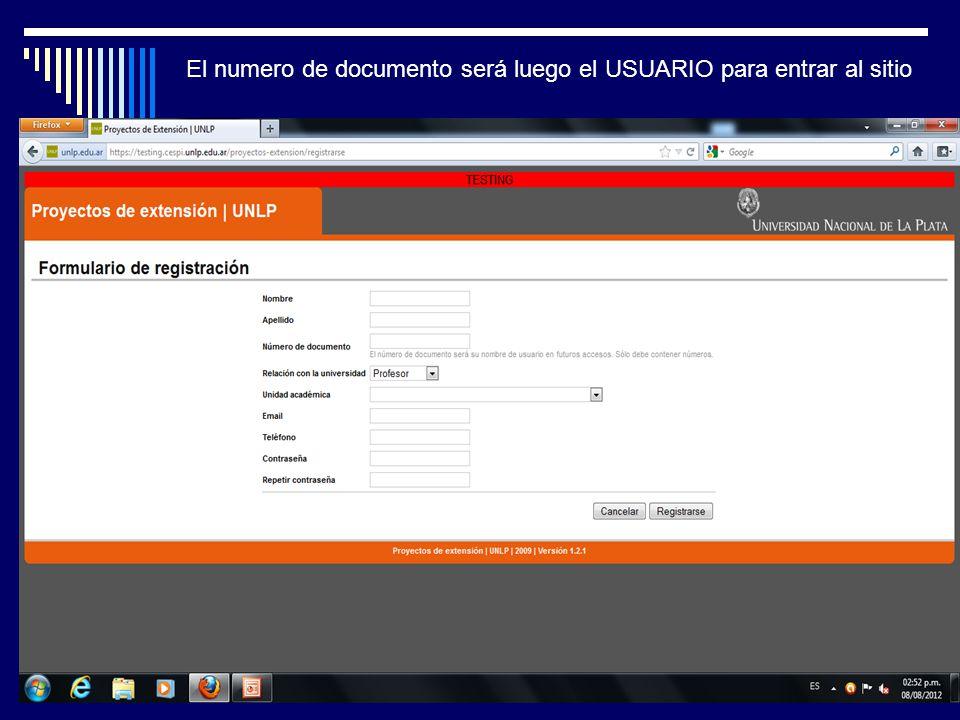 El numero de documento será luego el USUARIO para entrar al sitio