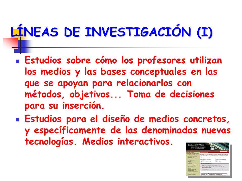 LÍNEAS DE INVESTIGACIÓN (II) Estrategias de formación del profesorado para el uso técnico, sémico y didáctico de los medios.