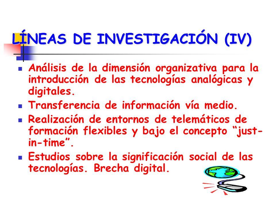 LÍNEAS DE INVESTIGACIÓN (V) Implicaciones de las nuevas tecnologías en la formación ocupacional, y en la potenciación de nuevos sectores laborales.