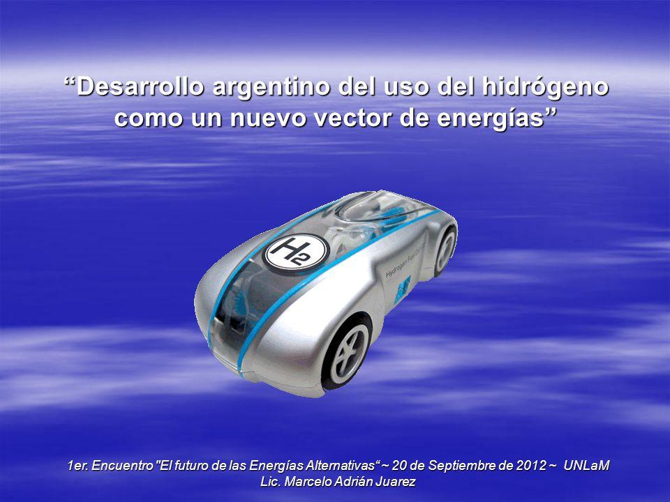 Desarrollo argentino del uso del hidrógeno como un nuevo vector de energías 1er. Encuentro