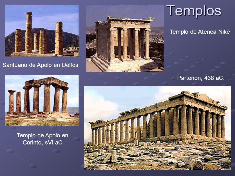 Templos Santuario de Apolo en Delfos Templo de Apolo en Corinto, sVI aC Templo de Atenea Niké Partenón, 438 aC.