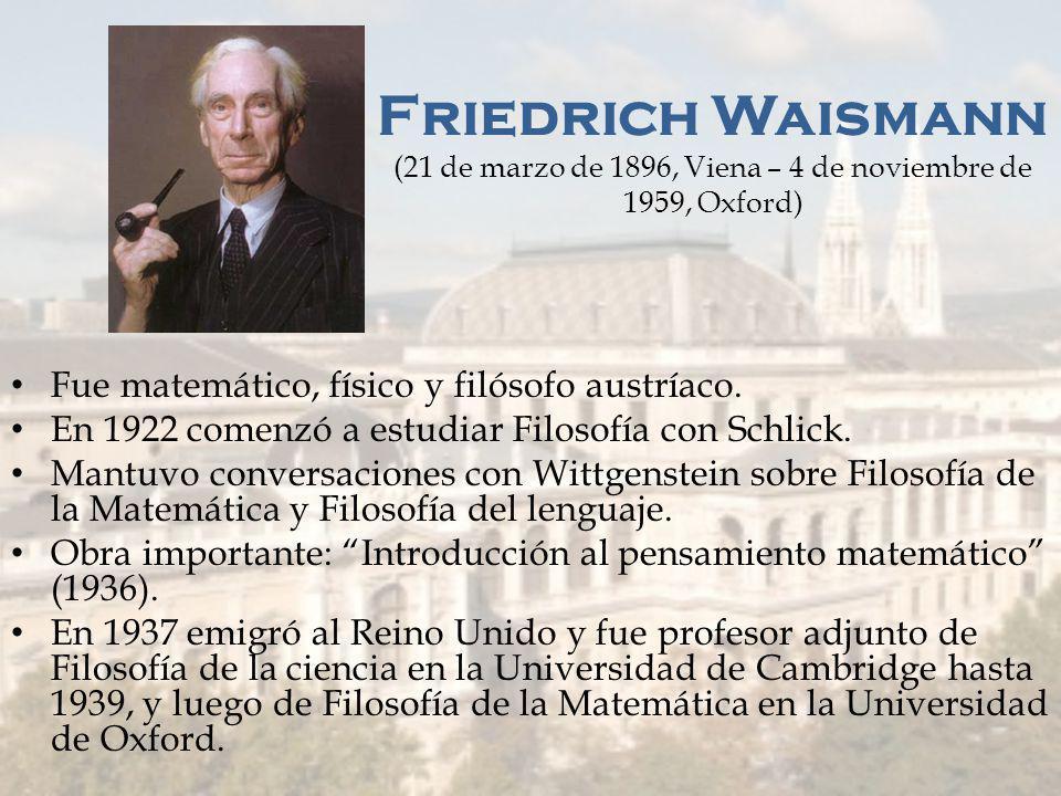 Rudolf Carnap ( Ronford, 18 de mayo de 1891 – Santa Mónica, California, 14 de septiembre de 1970) Filósofo alemán En 1926: profesor de Física en la Un