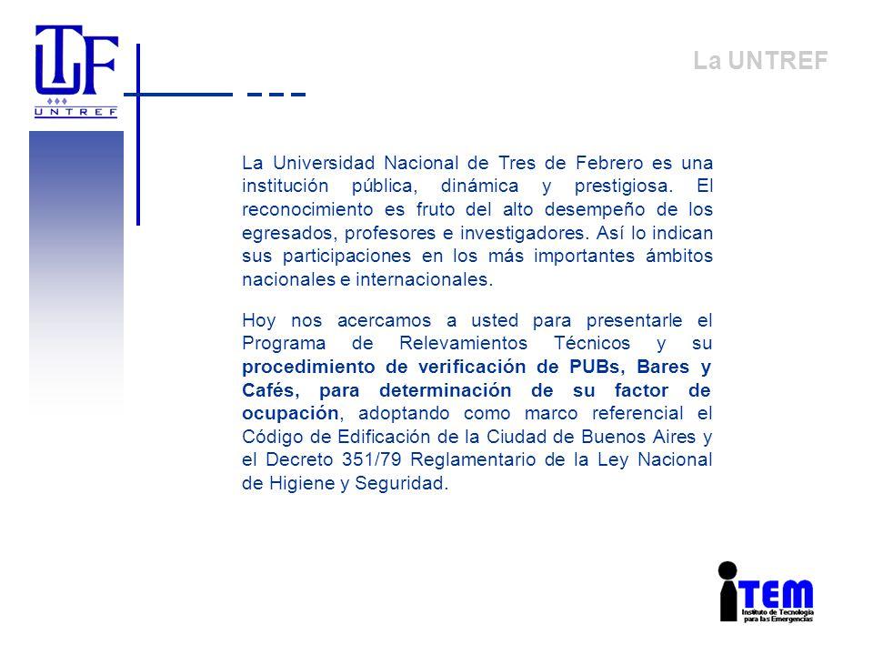 La UNTREF La Universidad Nacional de Tres de Febrero es una institución pública, dinámica y prestigiosa. El reconocimiento es fruto del alto desempeño