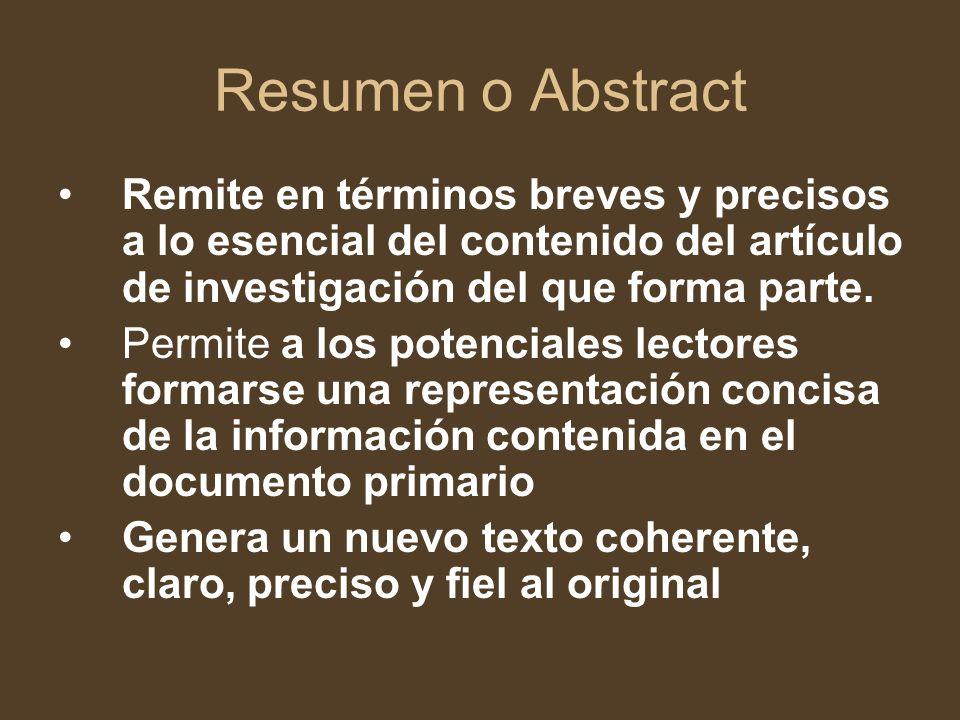 Resumen o Abstract Remite en términos breves y precisos a lo esencial del contenido del artículo de investigación del que forma parte.